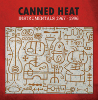 Canned Heat: Instrumentals 1969-1996